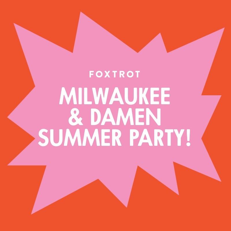 Foxtrot Milwaukee & Damen Summer Party